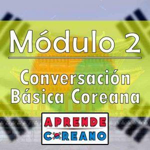 Modulo-2-conversación-básica